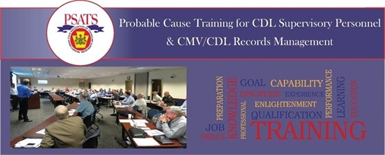 PSATS Training - Probable Cause Training for CDL Supervisory Personnel